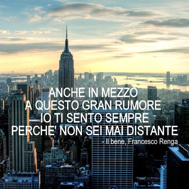 Francesco Renga Il bene testo #canzoni #frasi #quotes #distanza #amore #musicaitaliana