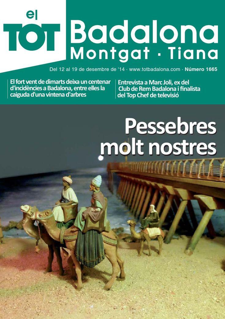 TOT Badalona, Montgat i Tiana. Número 1665  Revista d'informació local i comercial de les poblacions de Badalona, Montgat i Tiana. Número 1665.