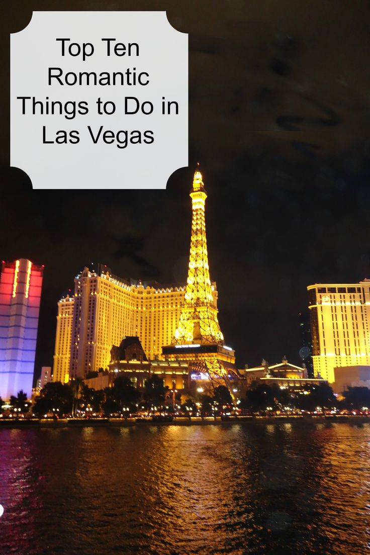 Top Ten Romantic Things to Do in Las Vegas