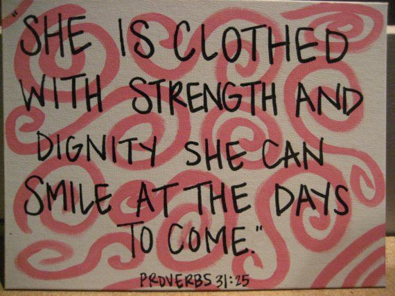 Proverbs 31: Decor Quotes, Mothers Day, Favorite Bible Verses, Bible Quotes, Strength Quotes, Daughters Room, Proverbs 31 Wife, Country Decor, Proverbs 31 Woman