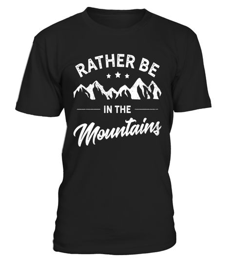 """# Rather Be In The Mountains Rock Climbing Shirt White .  Special Offer, not available in shops      Comes in a variety of styles and colours      Buy yours now before it is too late!      Secured payment via Visa / Mastercard / Amex / PayPal      How to place an order            Choose the model from the drop-down menu      Click on """"Buy it now""""      Choose the size and the quantity      Add your delivery address and bank details      And that's it!      Tags: This rock climbing shirt will…"""