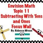 This packet contains everything you need for topic 11 Subtracting With Tens and Ones in first grade Envision Math Common Core.   F...
