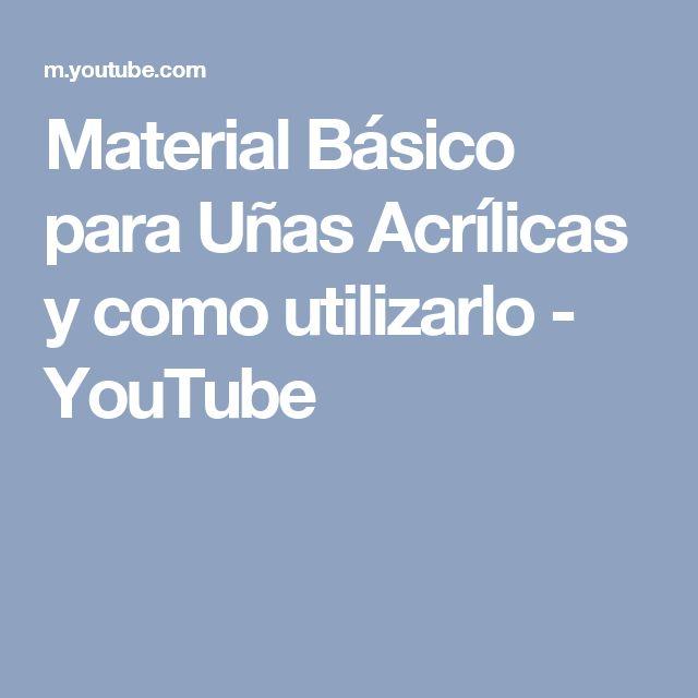 Material Básico para Uñas Acrílicas y como utilizarlo - YouTube