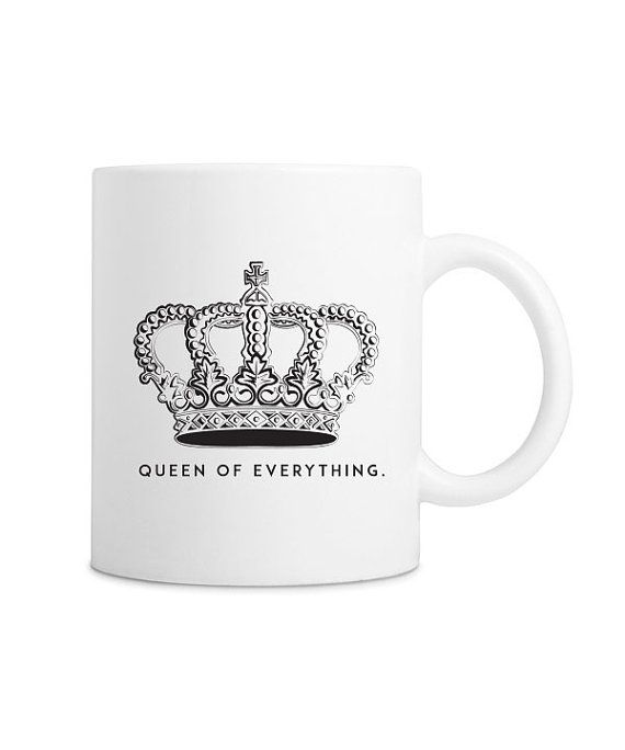 Queen of Everything Coffee Mug | Mug | Mugs | Coffee Mug | Coffee Mugs | Unique Mugs | Unique Coffee Mug | Coffee Cup | Tea Cup | Coffee Lover | Coffee Time | Mugs Designs | Cute Mugs | Coffee Quotes | Coffee + Tea time | Coffee Humor