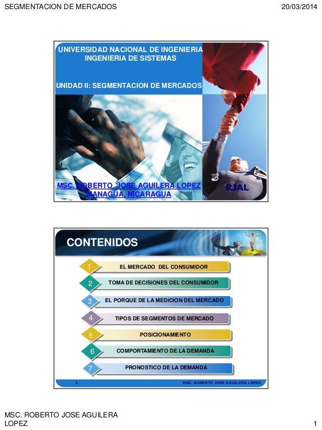 Segmentacion de mercado by ROBERTO  JOSE AGUILERALOPEZ via slideshare