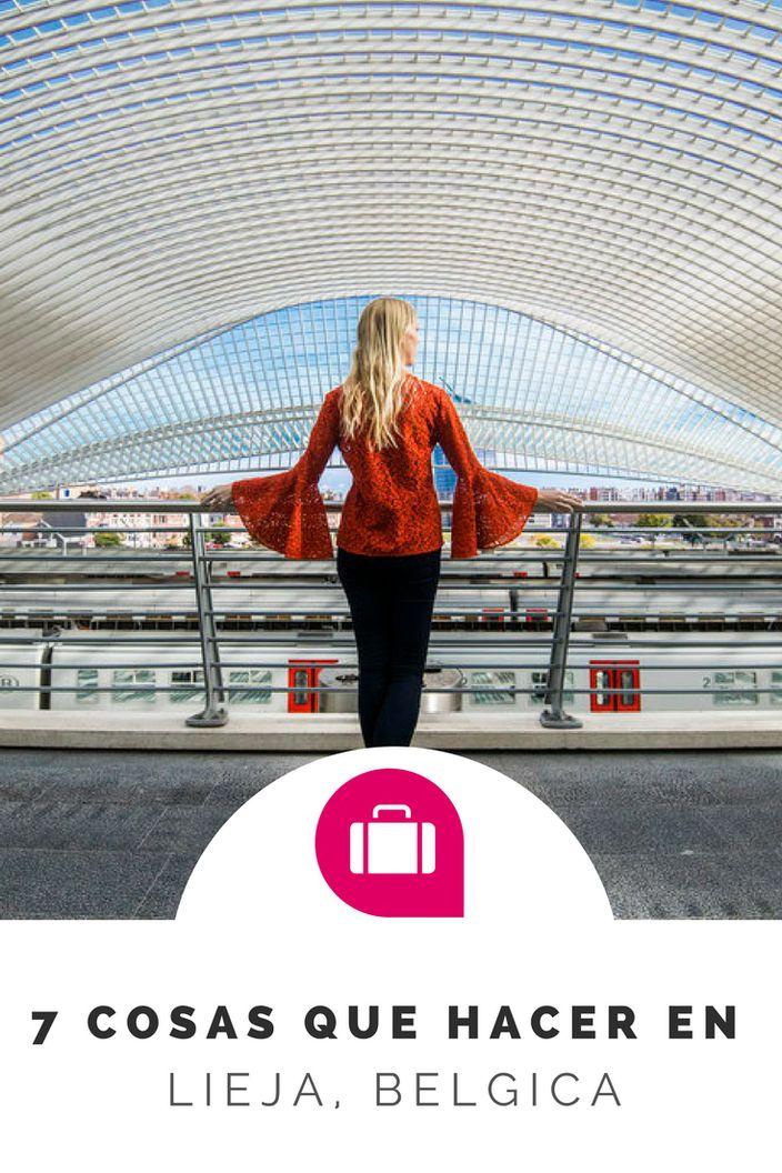 Que hacer en Lieja, Belgica? Que visitar? Que comer (gofres!) y que beber (cerveza!). Donde dormir y donde esta la maravillosa estacion de trenes de Calatrava. #belgica #lieja #bruselas #brujas
