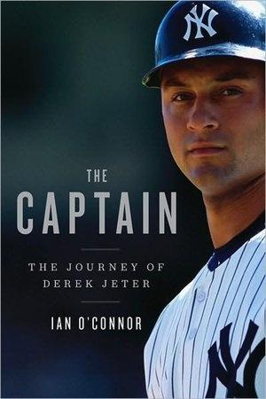 The Captain: The Journey of Derek Jeter (NOOK Book)