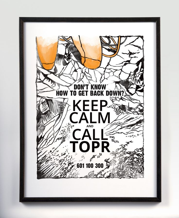 Keep Calm And Call TOPR (Tatra Volunteer Search and Rescue) Climbe
