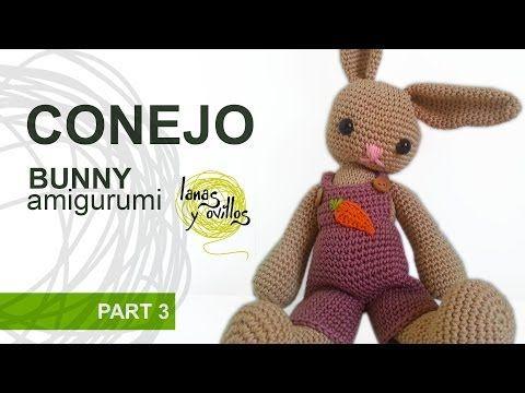 Tutorial Conejo Amigurumi Parte 3 Bunny - YouTube