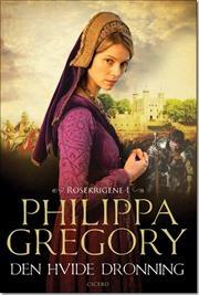 Den hvide dronning af Philippa Gregory, ISBN 9788763819763