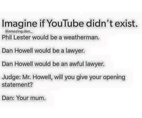 And Phil would brighten everyone's day even if it was cold and rainy