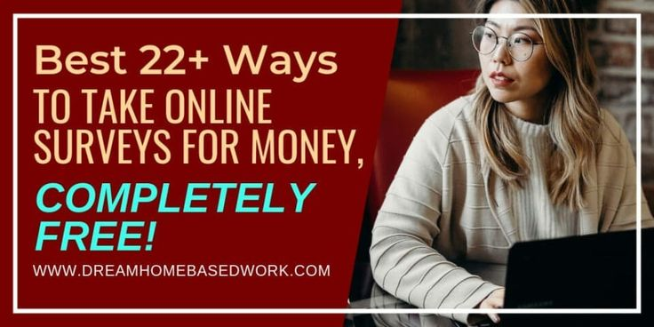 Best 22+ Ways To Take Online Surveys for Money, Completely Free!