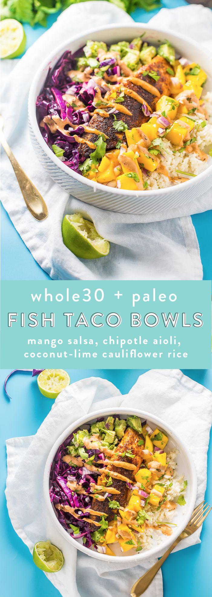 Whole30 Paleo Fish Taco Bowls with Mango Salsa, Chipotle Aioli, Coconut Lime Cauliflower Rice | 40 Aprons