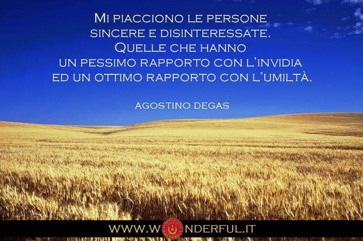 """""""...Mi piacciono le persone sincere e disinteressate..."""" #Degas #sincerità #umiltà #coerenza"""