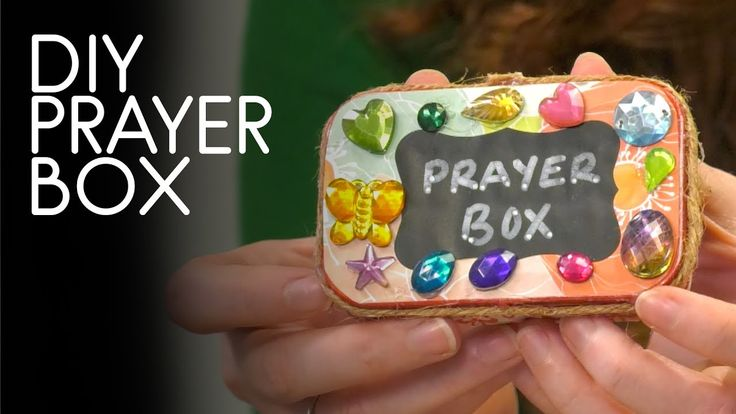 How To Make A Prayer Box