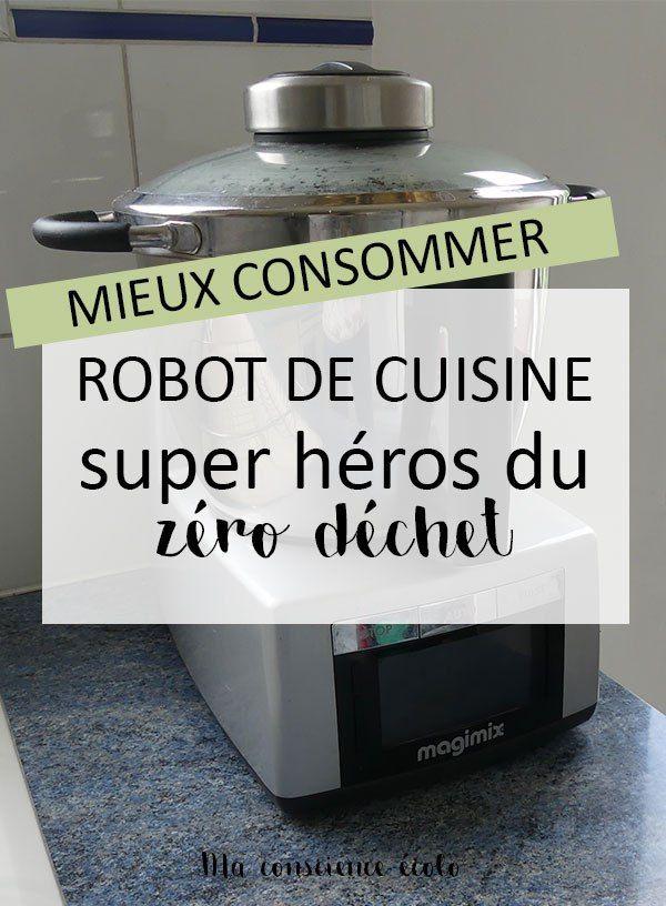Robot de cuisine : mon allié pour cuisiner zéro déchet !