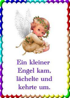 Wir trauern gemeinsam: Ein kleiner Engel kam , lächelte....