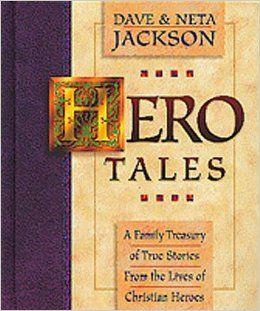 Hero Tales (Vol 1): Dave Jackson, Neta Jackson: 9781556617126: Amazon.com: Books