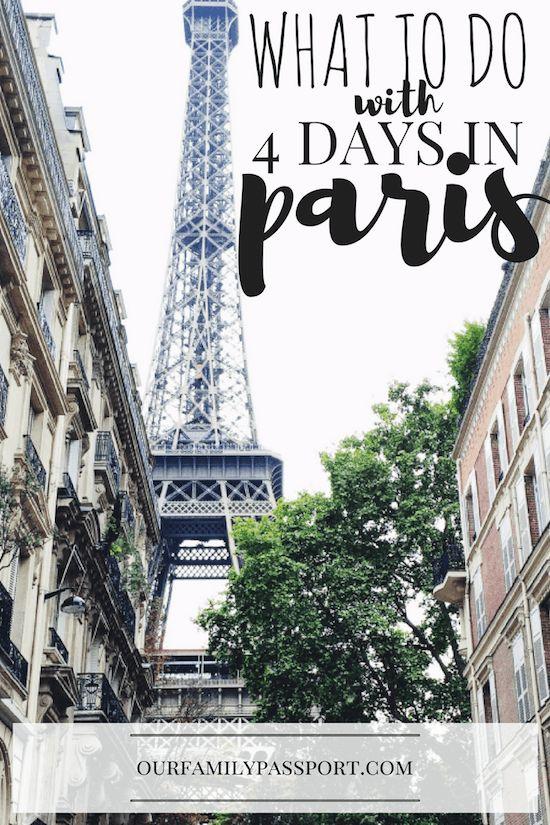 PARIS, FRANCE | The Ultimate Paris, France 4 Day Itinerary | Paris in 4 days, 4 day Paris itinerary, what to do in Paris, Europe travel, Paris travel tips, family travel to Paris, Eiffel Tower, France, Paris Pictures, short destination travel