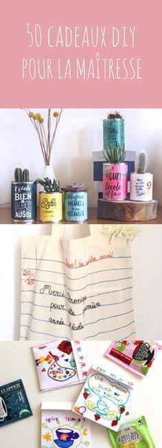 Fin d'année à l'école : 50 idées cadeaux à fabriquer soi-même pour la maîtresse et les ATSEM !
