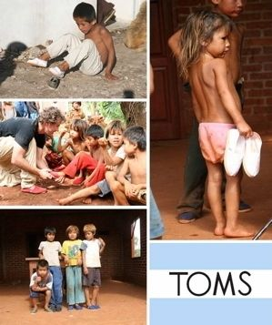TOMS ;) such a great idea