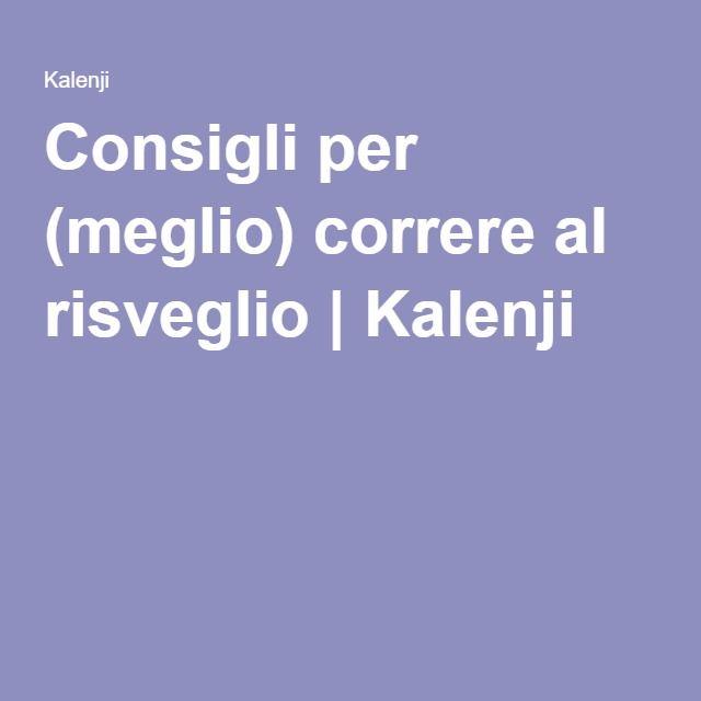 Consigli per (meglio) correre al risveglio | Kalenji