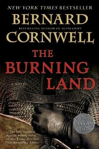 The Burning Land (The Saxon Chronicles Series Book 5 - Bernard Cornwell)