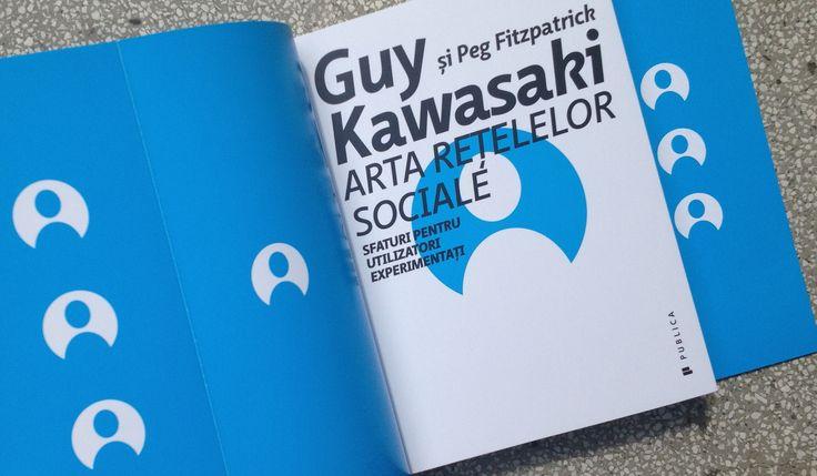 Arta rețelelor sociale. Sfaturi pentru utilizatori experimentați - de la Guy Kawasaki și Peg Fitzpatrick #artofsocial #romanianedition #editurapublica #socialmedia 