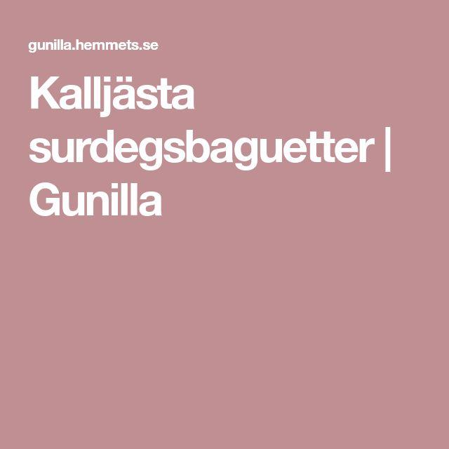 Kalljästa surdegsbaguetter | Gunilla