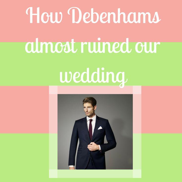 Debenhams wedding hire Review (or How Debenhams almost ruined our wedding