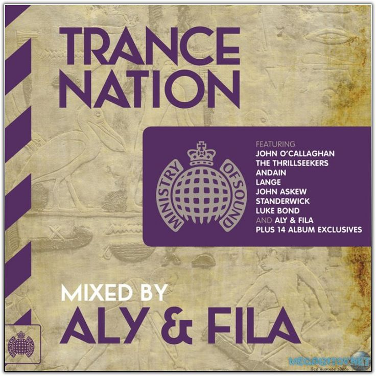Ministry Of Sound: Trance Nation (Mixed By Aly & Fila) (2014) FLAC / Lossless » MEGABITOV.NET