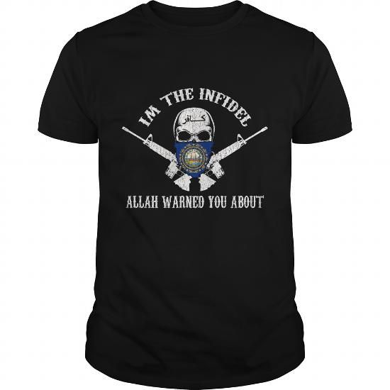 IM THE INFIDEL New Hampshire #name #tshirts #ALLAH #gift #ideas #Popular #Everything #Videos #Shop #Animals #pets #Architecture #Art #Cars #motorcycles #Celebrities #DIY #crafts #Design #Education #Entertainment #Food #drink #Gardening #Geek #Hair #beauty #Health #fitness #History #Holidays #events #Home decor #Humor #Illustrations #posters #Kids #parenting #Men #Outdoors #Photography #Products #Quotes #Science #nature #Sports #Tattoos #Technology #Travel #Weddings #Women