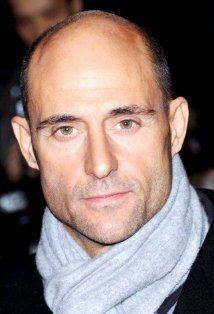 Mark Strong - a very versatile actor - brilliant at baddies e.g. Stardust, Welcome to the Punch, The Long Firm
