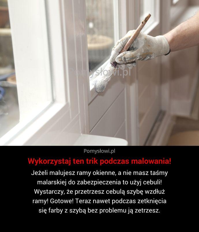 Jeżeli malujesz ramy okienne, a nie masz taśmy malarskiej do zabezpieczenia to użyj cebuli! Wystarczy, że przetrzesz cebulą szybę wzdłuż ...