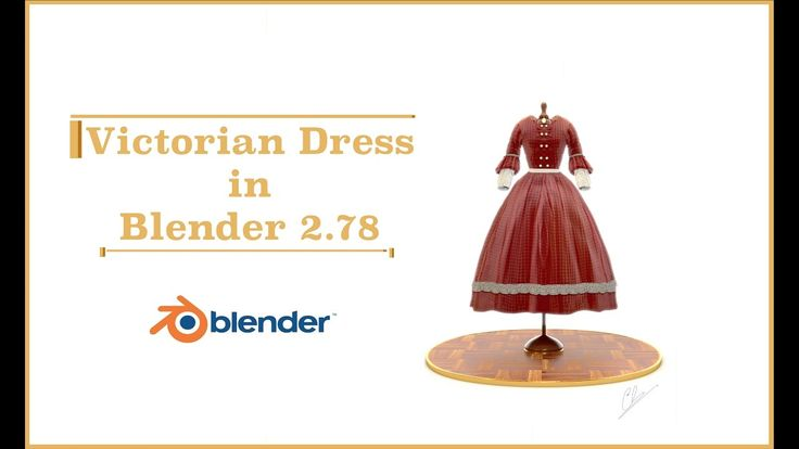 Progressive Creation of a Victorian Dress in Blender 2.78