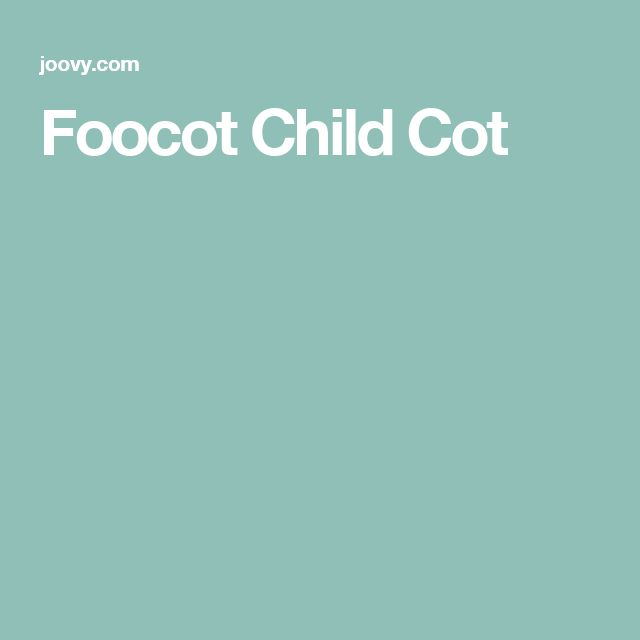 Foocot Child Cot