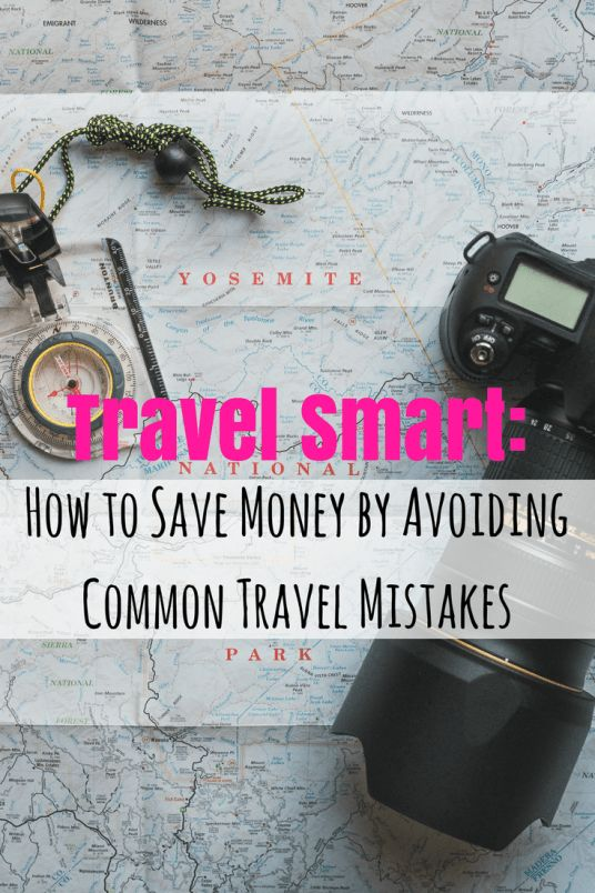 Wondering how to avoid travel mistakes abroad? Travel smart by doing these things...