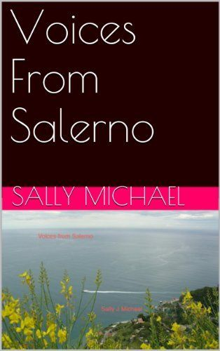 Voices+From+Salerno+(Scotland/Italy+Book+2)+by+Sally+Michael,+http://www.amazon.co.uk/dp/B00IS7Z4US/ref=cm_sw_r_pi_dp_G.rlwb12EY067