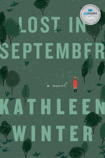 Lost In September by Kathleen Winter