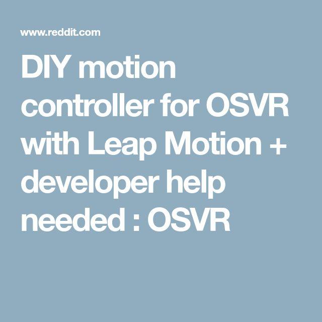 DIY motion controller for OSVR with Leap Motion + developer help needed : OSVR
