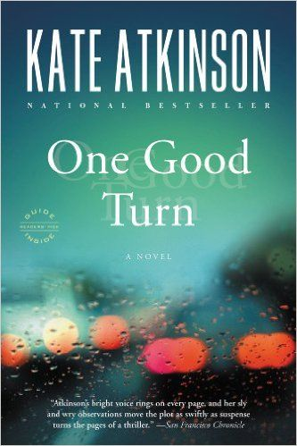One Good Turn: A Novel (Jackson Brodie Book 2) - Kindle edition by Kate Atkinson. Mystery, Thriller & Suspense Kindle eBooks @ Amazon.com.