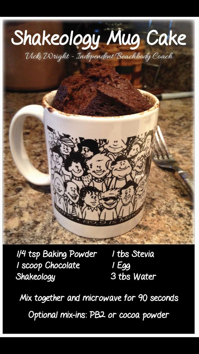Shakeology Mug Cake  So I tried this and it was just ok.  A couple things I would do different next time: 1. Cook 60-75 seconds (note 90) 2. Add a splash of vanilla extract 3. Use Equal NOT Stevia