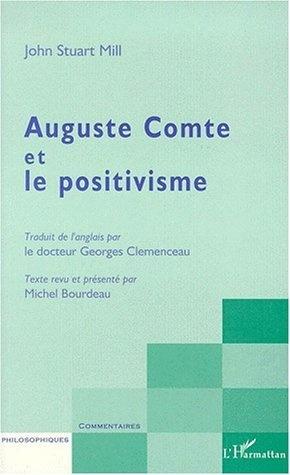 Auguste Comte et le positivisme de John Stuart Mill, http://www.amazon.fr/dp/2738478670/ref=cm_sw_r_pi_dp_L7pirb0A89MAD