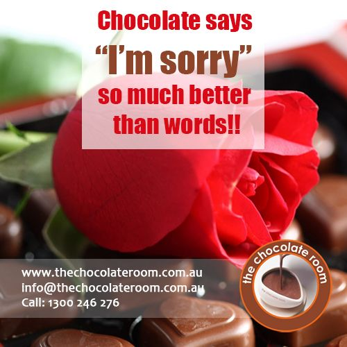 "‪#‎Chocolate‬ says ""I'm Sorry"" so much better than words…  ‪#‎Chocolatelovers‬, follow us @chocolateroomau"