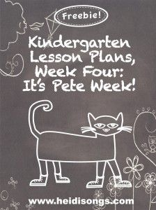 Kindergarten Lesson Plans, Week 4:  It's Pete Week!