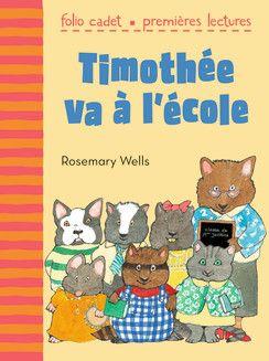 Timothée va à l'école - Folio Cadet Premières lectures - Livres pour enfants - Gallimard Jeunesse