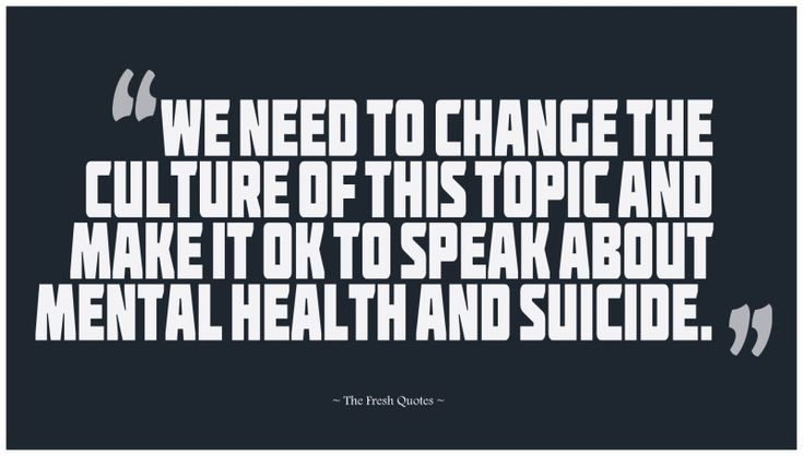 Mental Health Slogans quotes- We Need To Change The Culture Of This Topic And Make It OK To Speak About Mental Health And Suicide. » Luke Richardson