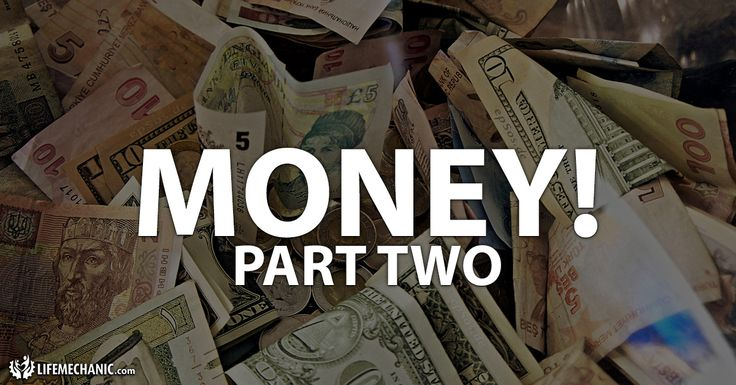 "Money! Part Two https://lifemechanic.com/money-part-two/ Today is part two of ""what are your thoughts about money?""  You can not change what you don't acknowledge!"