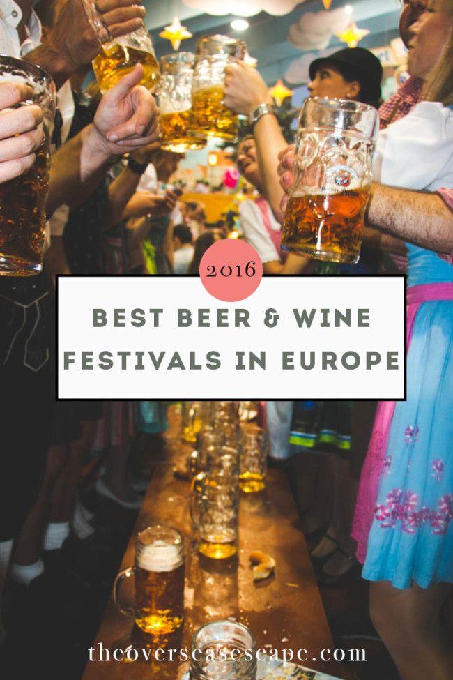 Europe's Best Beer & Wine Festivals in 2016 • The Overseas Escape