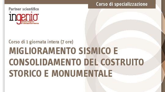 Corso - Miglioramento sismico e consolidamento del costruito storico e monumentale